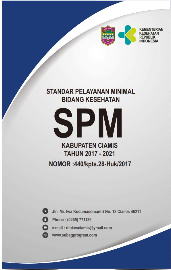 SPM BIDANG KESEHATAN TAHUN 2017 – 2021 KABUPATEN CIAMIS