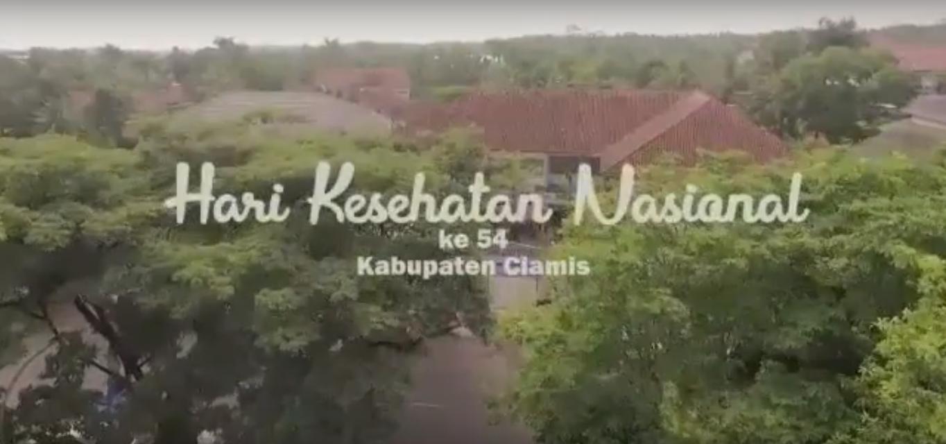 Hari Kesehatan Nasional (HKN) ke 54 Dinas Kesehatan Kabupaten Ciamis