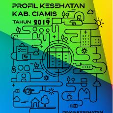 PROFIL KESEHATAN KABUPATEN CIAMIS TAHUN 2019